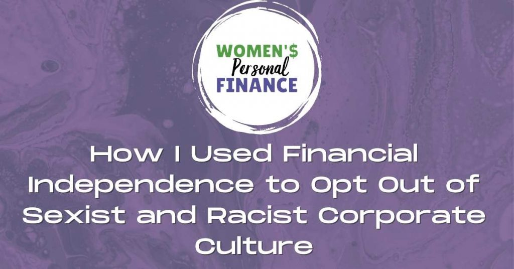 Financial Independence to Opt Out
